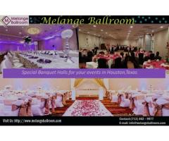 Special Party Venues in Houston TX | Melange Ballroom